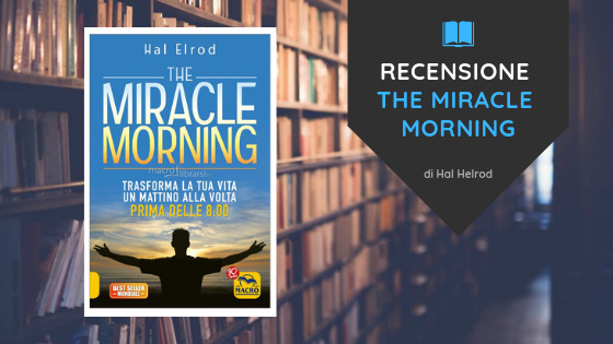 the miracle morning recensione