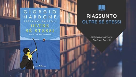 Oltre sé stessi: Scienza e Arte della Performance di Giorgio Nardone [Recensione]