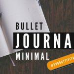 Bullet Journal Minimalista per la produttività e la Gestione del tempo